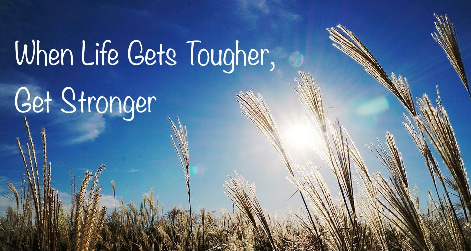 You Are Strong Enough For The Tough Times