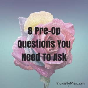 8-pre-op-questions-you-need-to-ask