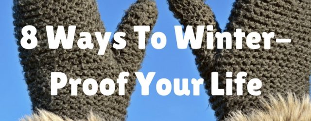 8-ways-to-winter-proof-your-life
