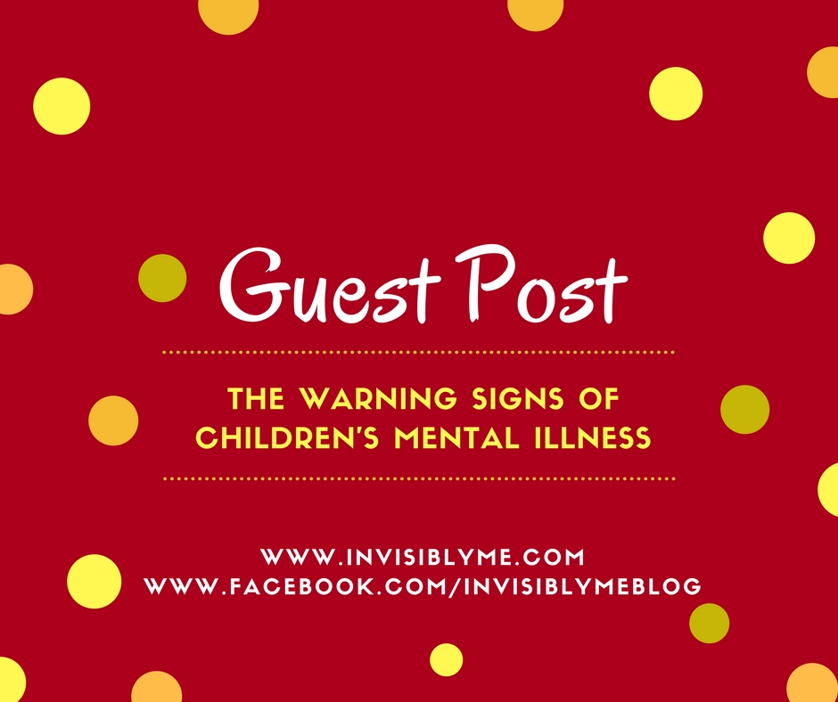 [ Guest Post ] Warning Signs Of Children's Mental Illness