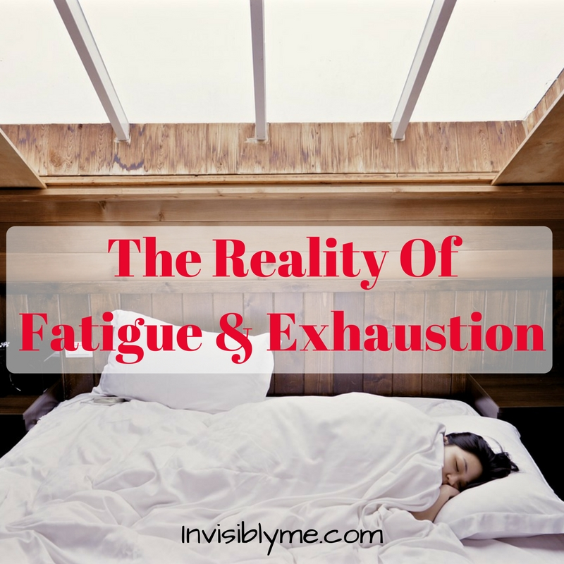 The Reality Of Exhaustion & Fatigue