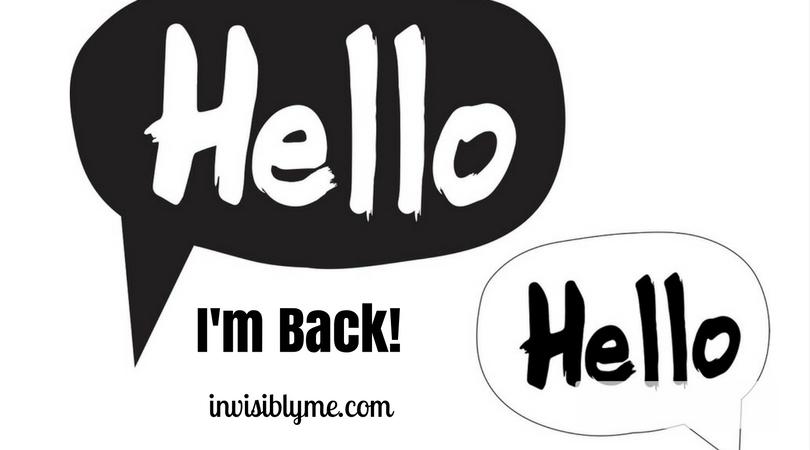 …I'm Back!