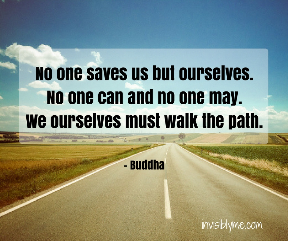 Only You Can Walk Your Path