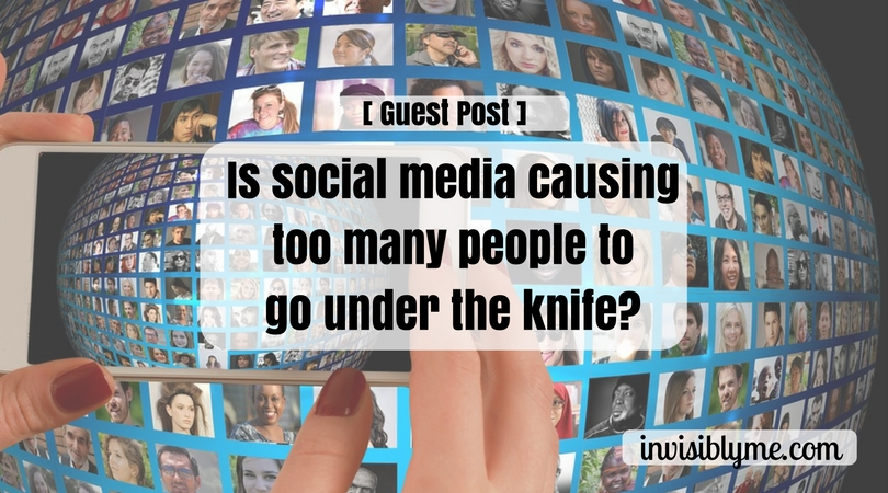 Is Social Media Causing Too Many To Go Under The Knife?