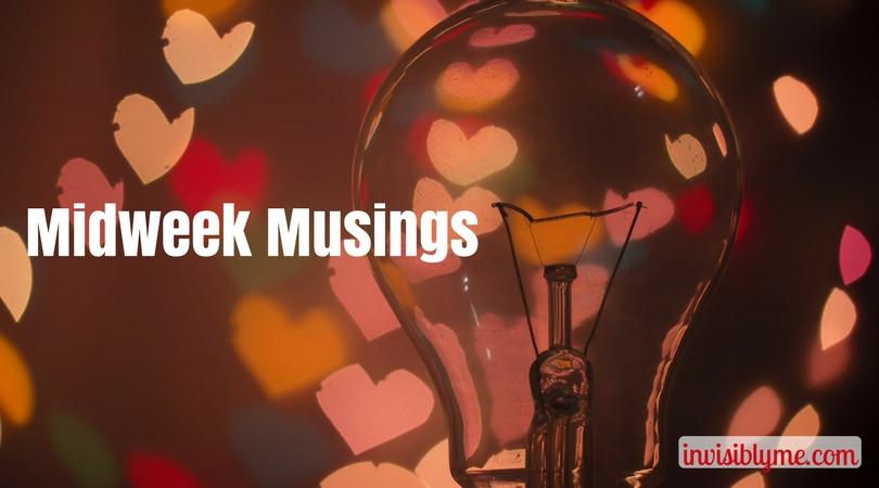 Midweek Musings