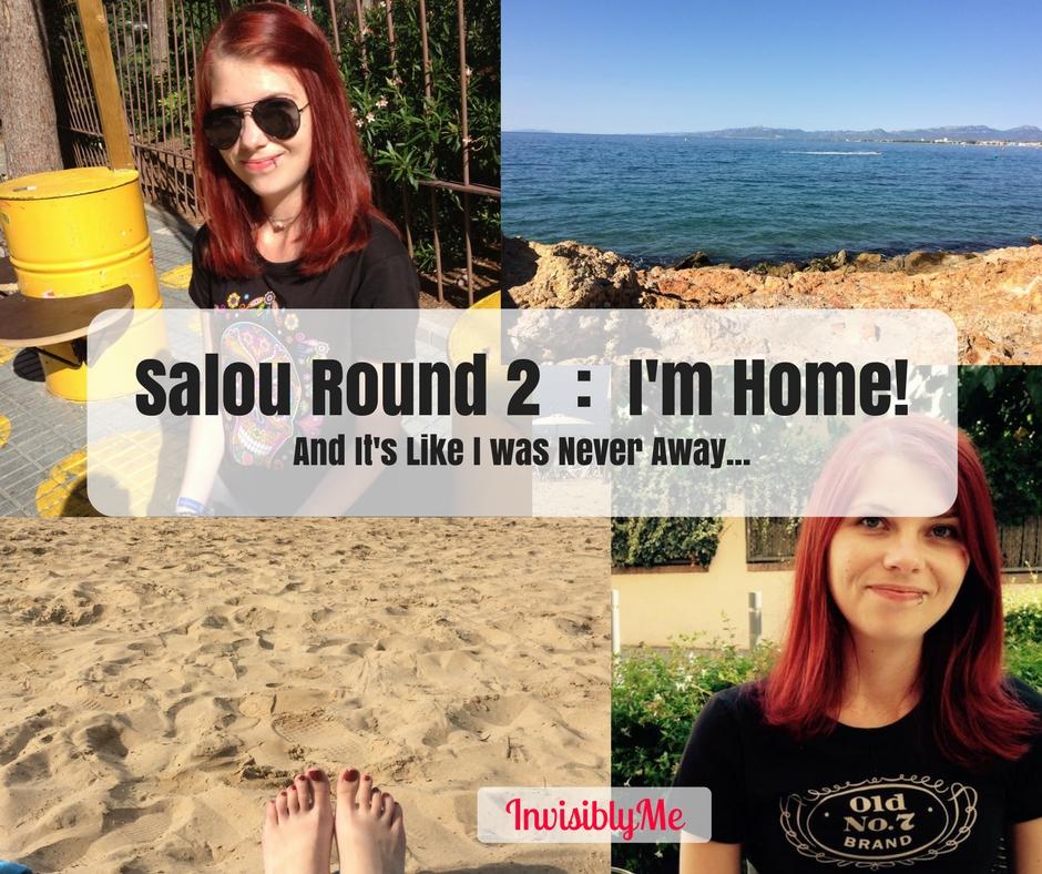 Salou Round 2 : I'm Home!