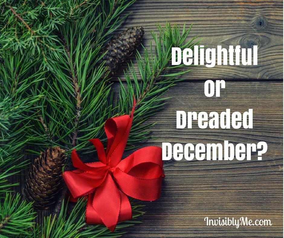 Delightful or Dreaded December?