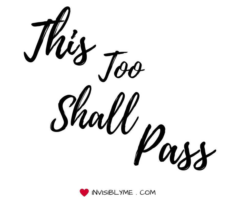 Midweek Motivation : This Too Shall Pass