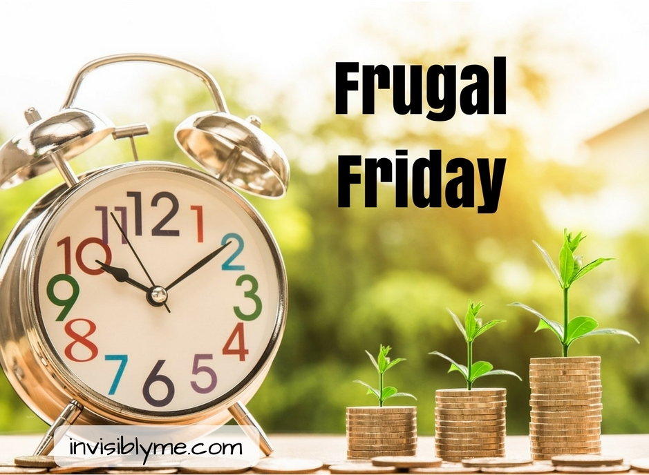 Frugal Friday  [ 03/08/2018 ]