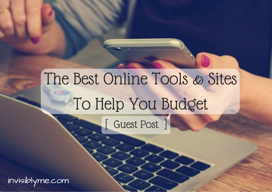 [ Guest Post ] The Best Online Tools & Sites to Help You Budget
