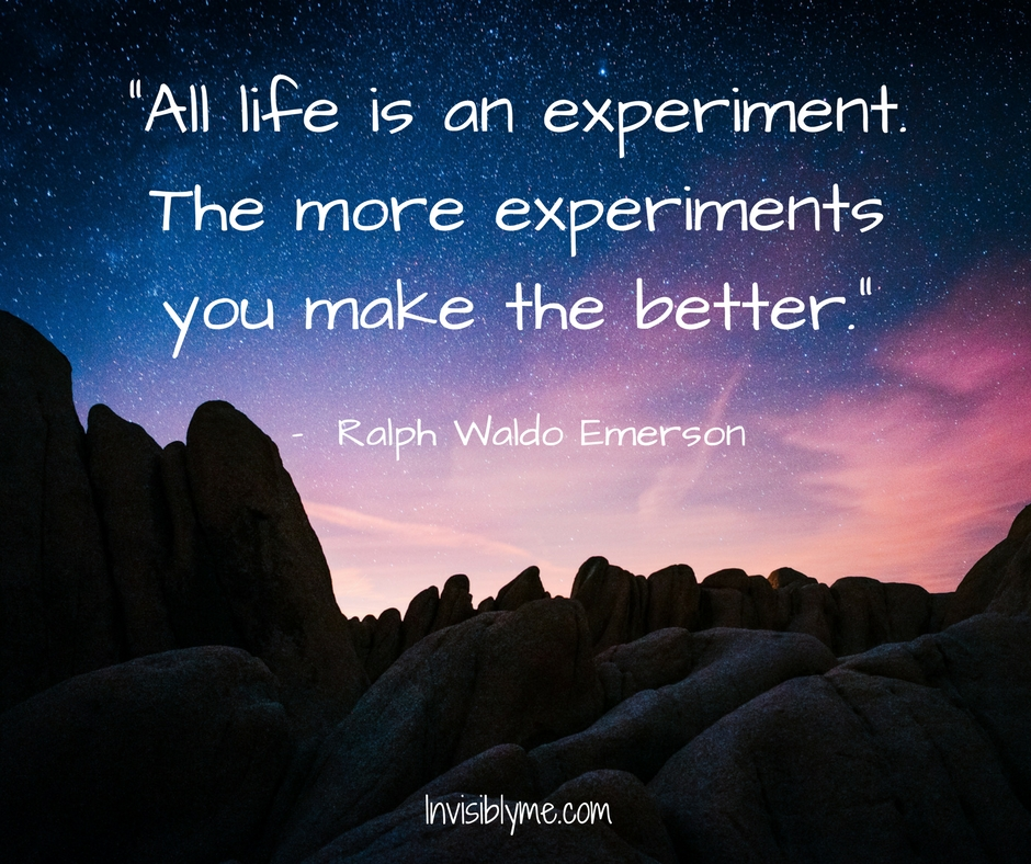 Thursday Thoughts : Life Is An Experiment
