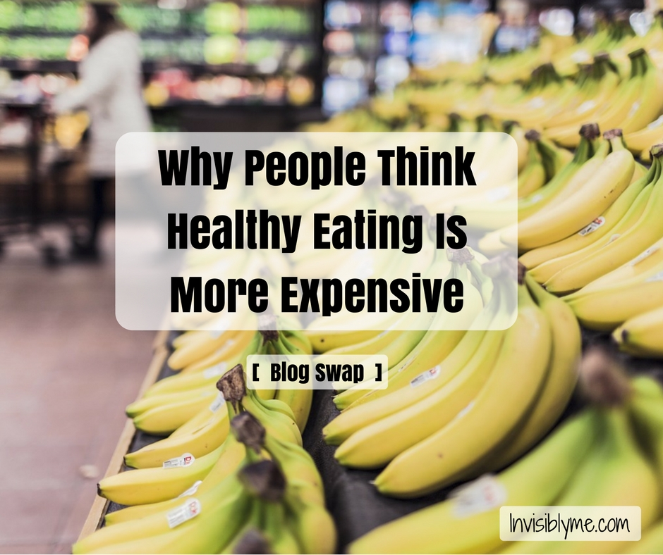 Why People Think Healthy Eating Is More Expensive