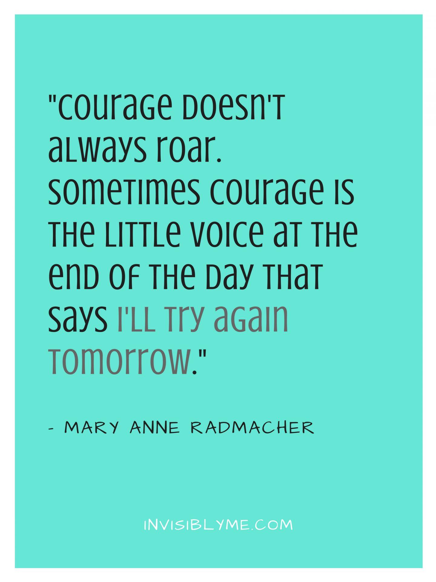 The Quiet Roar Of Courage
