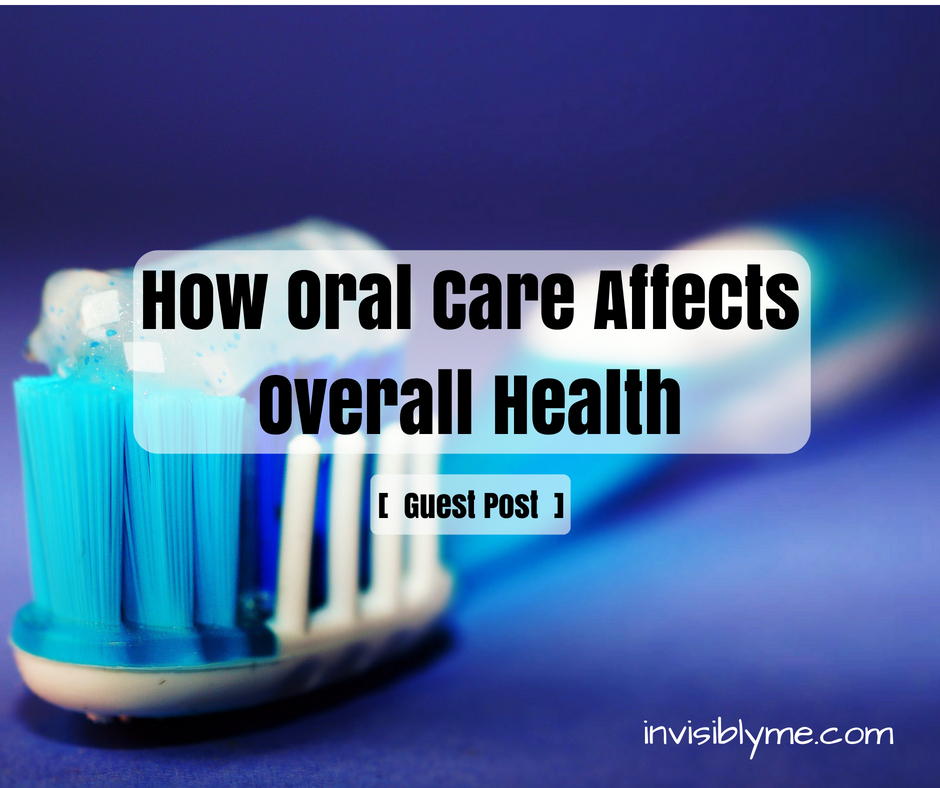 How Oral Care Affects Overall Health